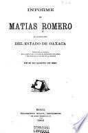 Informe de Matias Romero al gobernador del estado de Oaxaca