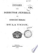 Informe del Director General de Instrucción Primaria de la Union