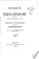 Informe ... del estado de la educación común durante el año de ... en la Provincia de Buenos Aires
