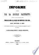 Informe emitido por la Comisión Facultativa nombrada en 12 de noviembre de 1856 por el excmo Sr. Duque de Berwick y de Alba, alcalde constitucional de Madrid, para examinar, reconocer y analizar el pan que han elaborado con mezcla de patata D. Matias González Estéfani y D. Francisco Javier de Bona