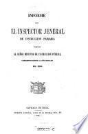 Informe presentado al minstro de Instruccion publica (de la Republica de Chile), correspondiente al ano escolar de 1864