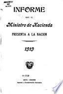 Informe que ... Ministro de Hacienda, Crédito Público, etc., presenta a la Nación en ...