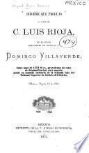 Informe que produjo la parte del c. Luis Rioja, en el juicio que contra el sigue el c. Domingo Villaverde, sobre pago de 1774 80 cs., procedentes de vales de desamortizacion, cuyo negocio pende en segunda instancia de la Segunda sala del Tribunal superior de justicia del Distrito, México, Agosto 12 de 1873