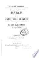 Informes de los consejeros legales del poder ejecutivo: De 1870 á 1883