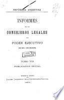 Informes de los consejeros legales del poder ejecutivo: De 1888 á 1890