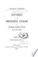 Informes de los consejeros legales del poder ejecutivo: De 1891 á 1892