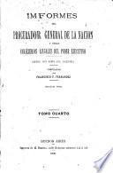 Informes del Procurador Jeneral de la Nación y resoluciones del Poder Ejecutivo, mandados publicar por el Presidente de la República, D.D.F. Sarmiento