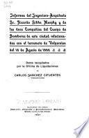 Informes des ingeniero-arquitecto Sr. Ricardo Gibbs Murphy y de las doce compañías del cuerpo de bomberos de esta ciudad relacionados con el terremoto de Valparaíso del 16 de agosto de 1906