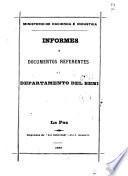 Informes y documentos referentes al Departamento del Beni