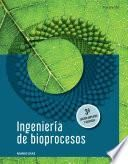 INGENIERÍA DE BIOPROCESOS 3ª EDICIÓN