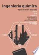 Ingeniería química. Tomo II. Operaciones básicas Volumen 2