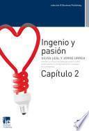 Ingenio y pasión. Capítulo 2