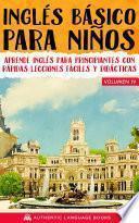 Inglés Básico Para Niños Volumen IV