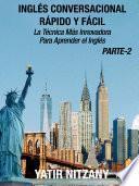 Inglés Conversacional Rápido y Fácil - Parte 2
