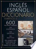 Inglés Español Diccionario Temático II