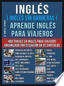 Inglés ( Inglés Sin Barreras ) Aprende Inglés Para Viajeros