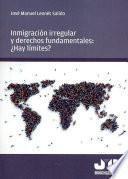 Inmigración irregular y Derechos Fundamentales
