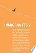 Inmigrantes V