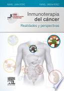 Inmunoterapia del cáncer. Realidades y perspectivas