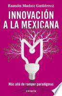 Innovación a la mexicana