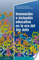 Innovación e inclusión educativa en la era del big data
