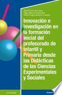 Innovación e investigación en la formación inicial del profesorado de infantil y primaria