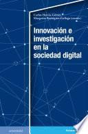 Innovación e investigación en la sociedad digital