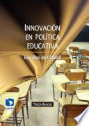 Innovación en política educativa