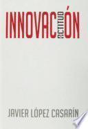 Innovación: una actitud