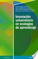 Innovación universitaria en ecologías de aprendizaje
