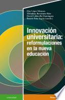 Innovación universitaria: reformulaciones en la nueva educación