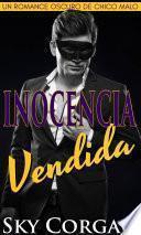 Inocencia vendida: un romance oscuro de chico malo