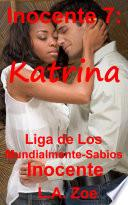 Inocente 7: Katrina