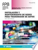 Instalación y mantenimiento de redes para transmisión de datos 2.ª edición 2020
