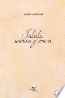 Instantes, ausencias y amores