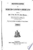 Instituciones de derecho canónico americano