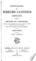 Instituciones de derecho canonico americano