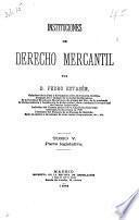 Instituciones de derecho mercantil: Parte legislativa