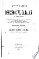 Instituciones del derecho civil catalan vigente