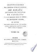 Instituciones del derecho público general de España, 3