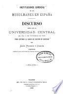 Instituciones jurídicas de los musulmanes en España ...