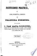 Instituciones prácticas: (1842)