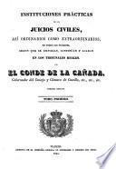 Instituciones practicas de los juicios civiles