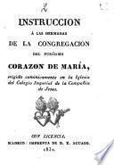Instruccion à las hermanas de la Congregacion del purisimo Corazon de Maria