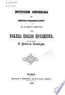 Instrucción compendiada del método preservativo y del tratamiento homeopático del cólera morbo epidémico