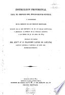 Instruccion provisional para el servicio del Estado-Mayor-General y divisionario en el exército de los Pirineos Orientales, fundada en lo que previene S,M. en sus reales ordenanzas, y arreglada al espíritu de la circular adicional a las mismas de 30 de Abril de 1815
