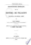 Instrucciones generales para el sistema defiliación, provincia de Buenos Aires