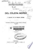 Instrucciones para la preservación del cólera morbo y curación de los primeros sintomas