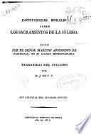 Instrucziones morales sobre los sacramentos de la Iglesia