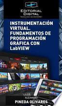 Instrumentación virtual. Fundamentos de programación gráfica con LabVIEW